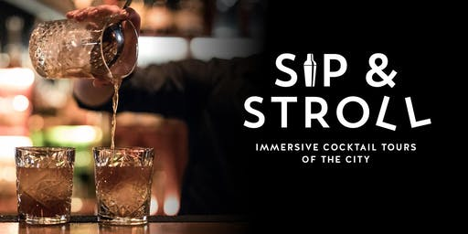 Sip & Stroll Cocktail Walking Tour