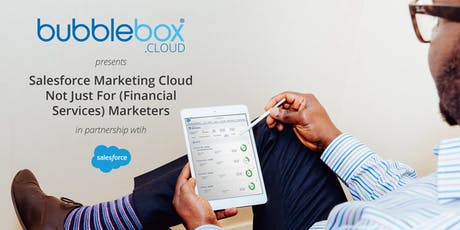 Salesforce Marketing Cloud is not just for (Financial Services) Marketers tickets