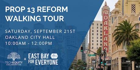 Prop 13 Reform Oakland Walking Tour tickets