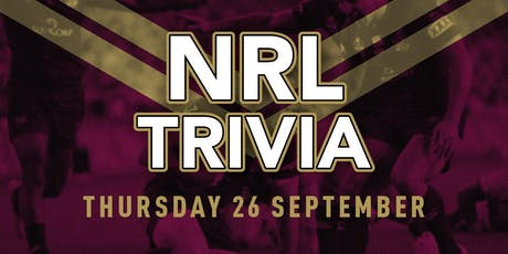 NRL Trivia in CHERMSIDE tickets