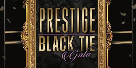 Prestige: Black Tie Gala tickets
