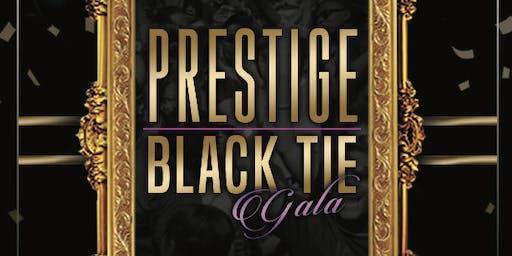 Prestige: Black Tie Gala