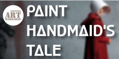 Paint The Handmaid's Tale tickets