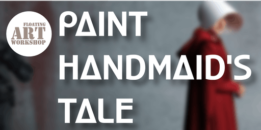 Paint The Handmaid's Tale