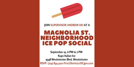 Magnolia St. Ice Pop Social with Supervisor Andrew Do tickets