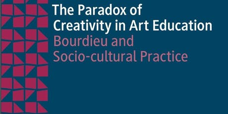 Book Launch: The Paradox of Creativity in Art Education tickets