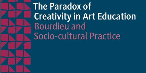 Book Launch: The Paradox of Creativity in Art Education