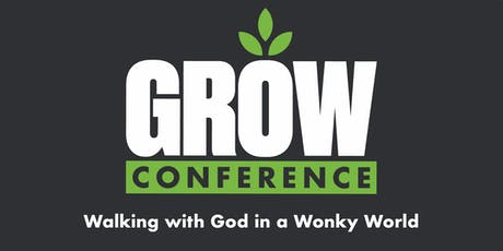 The Grow Conference: Walking with God in a Wonky World tickets