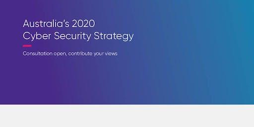 2020 Cyber Security Strategy Open Forum - Sydney