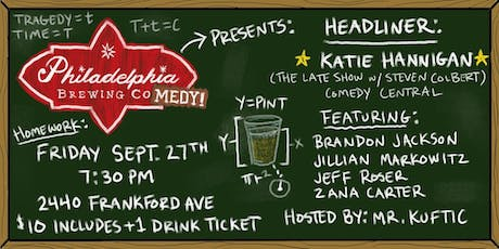 Philadelphia Brewing Comedy w/ Katie Hannigan (Colbert) tickets