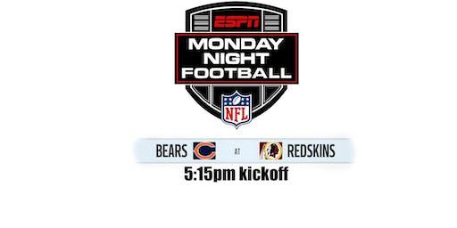 Monday Night Football: CHI @ WAS - 5:15pm