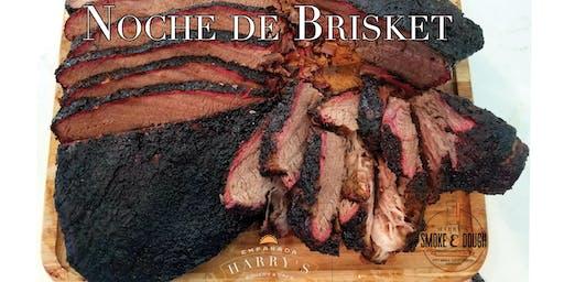 Noche de Brisket (Smoked Brisket dinner)