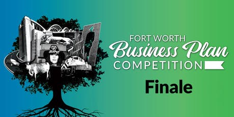 Fort Worth Business Plan Competition - Finale tickets