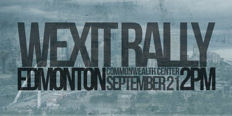 WEXIT RALLY: Edmonton, AB [Sept. 21] tickets