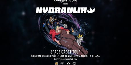 HYDRAULIX Live in Ottawa | Oct 26th | ParfordxFMG tickets