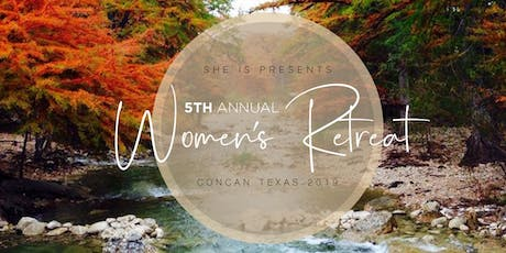5th Annual She is Women's Retreat tickets