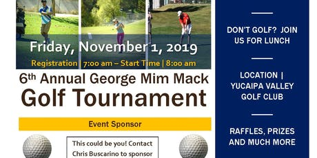 6th Annual George Mim Mack Charity Golf Tournament  tickets