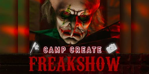 Camp Create Freakshow Party