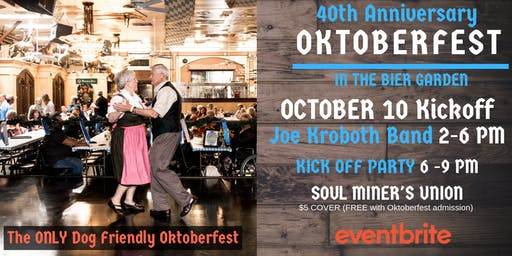 40th Anniversary Oktoberfest Kickoff with Joe Kroboth Band