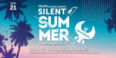 HUSHfest Silent Summer: Earth, Wind & Fire Day