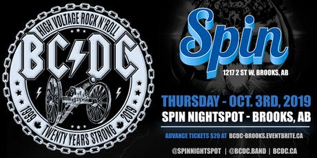 BC/DC Live at Spin Nightspot - Brooks, AB - Thursday, Oct. 3rd tickets