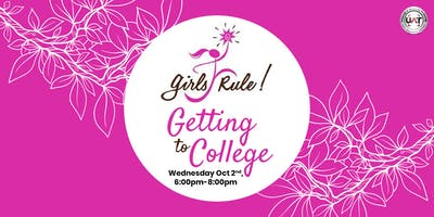 Getting To College hosted by Girls Rule! Foundation @ UAT