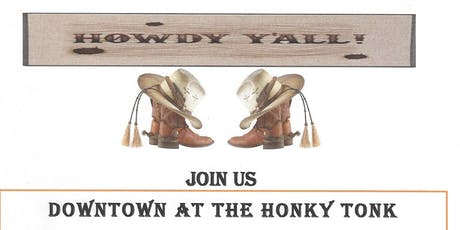 DOWNTOWN AT THE HONKY TONK tickets