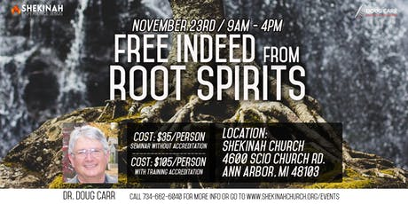 Free Indeed from Root Spirits tickets