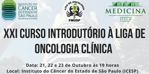 XXI Curso da Liga de Oncologia Clínica