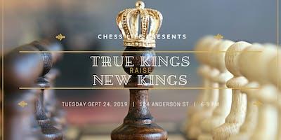 Chess Life presents True Kings Raise New Kings