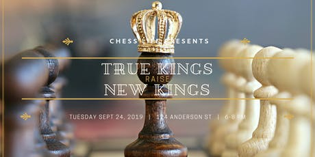 Chess Life presents True Kings Raise New Kings tickets