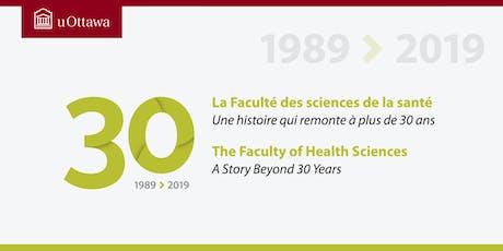 Faculté des sciences de la santé : 30e anniversaire tickets
