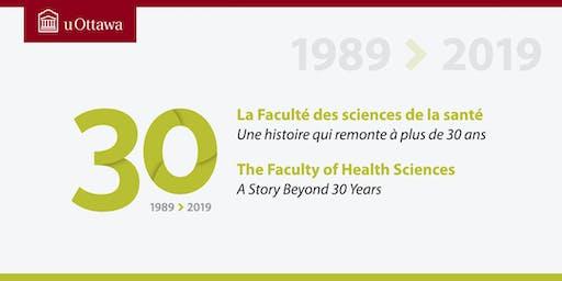 Faculté des sciences de la santé : 30e anniversaire