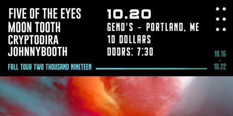 Five of the Eyes, Moon Tooth, Cryptodira, Johnny Booth tickets