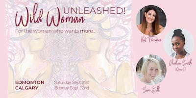 Wild Woman Unleashed!