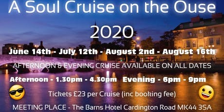 Soul Cruise on The Ouse Afternoon 12th July tickets