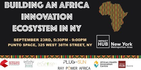 Building an Africa Innovation Ecosystem in New York tickets