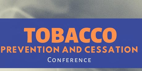 Tobacco Prevention and Cessation Conference tickets