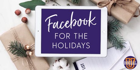 Facebook for the Holidays tickets