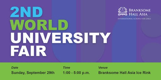World University Fair hosted by ACT and Branksome Hall Asia