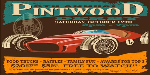 6th Annual Pintwood Derby