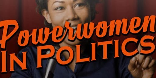 POWERWOMEN IN POLITICS