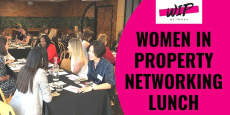 Women in Property Networking Lunch tickets