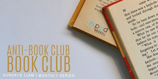 Anti-Book Club Book Club