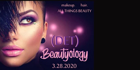 Beautyology Expo (DET) tickets