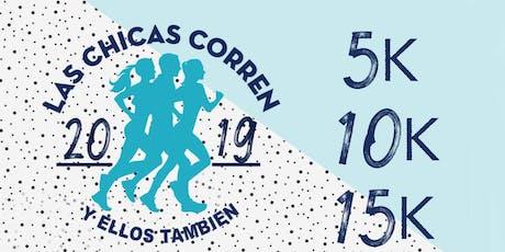 LAS CHICAS CORREN 2019 y ELLOS TAMBIEN! entradas