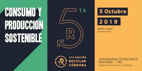 """5ta Edición """"Reciclar en Córdoba"""" #ODS11 #ODS12 entradas"""