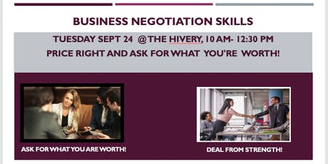 Business Negotiation Skills - Price Right and Ask For What You're Worth! tickets