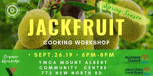 Jackfruit Workshop at YMCA Mt. Albert