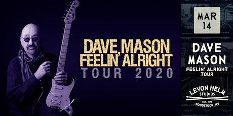 Dave Mason: Feelin' Alright Tour 2020 tickets